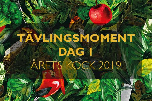 Tävlingsmoment finaldag 1 Årets Kock 2019